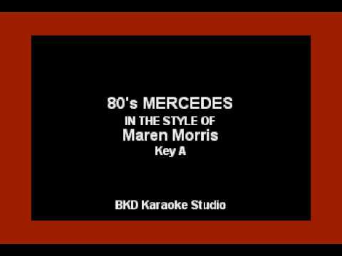 80's Mercedes (In the Style of Maren Morris) (Karaoke with L