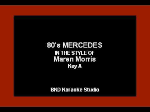 80's Mercedes (In the Style of Maren Morris) (Karaoke with Lyrics)