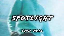 NCK - Spotlight (Official Lyric Video)