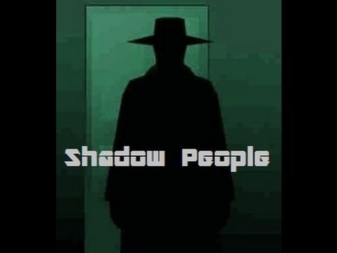 Shadow People - The Mysterious Dark Watchers Hqdefault