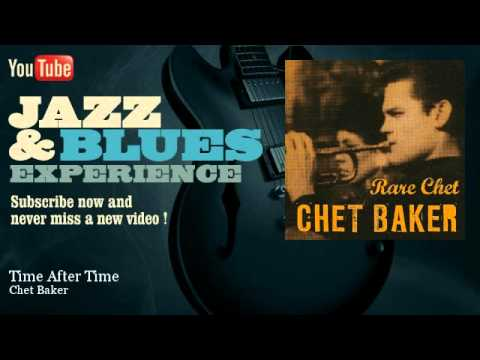 Chet Baker - Time After Time