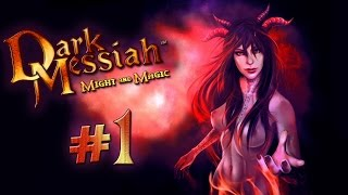 Прохождение Dark Messiah of Might and Magic #1 Верный ученик
