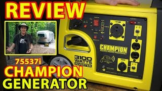 "REVIEW: Champion 75537i ""RV Ready"" 3100W INVERTER GENERATOR (with Remote Start)"