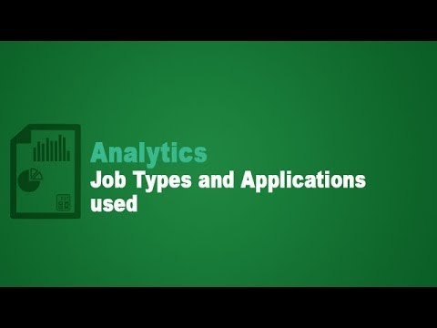 Analytics - Job Types and Applications used