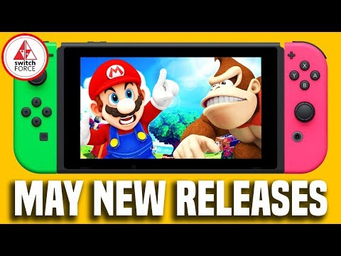 All Nintendo Switch Games May 2018 - Release Dates + What To Buy