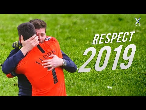 Football Respect & Most Emotional Moments 2019