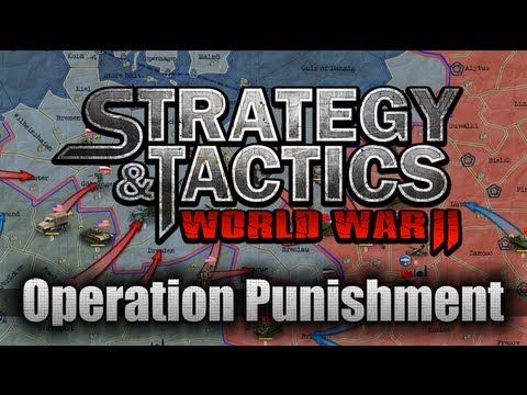 Strategy & Tactics: World War II / Walkthrough / Operation Punishment
