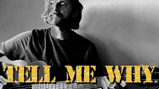 Cover of 'Tell Me Why' by Neil Young.
