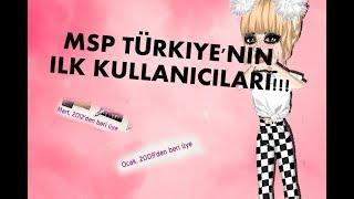 MSP TÜRKİYE'NİN İLK KULLANICILARI!!!