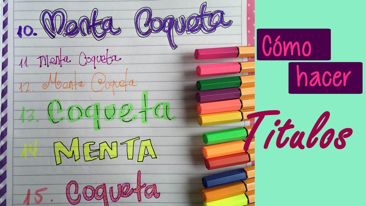 Ideas De Portadas Para Cuadernos Decorar Libretas Con: Como Hacer Títulos Para Tus Cuadernos // Decoración