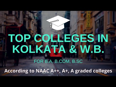 Top Colleges In Kolkata | Top Colleges In West Bengal For B.A/B.Sc/B.Com | 2018