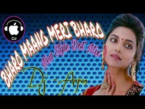 Bharo Maang Meri Bharo New Style Dot Mix -Dj Susovan Production