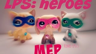 LPS: MEP - Heroes (we could be) - alesso ft. Tove Lo (closed!) ♥read desc.♥