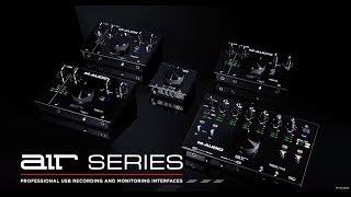 Introducing the AIR Series Audio Interfaces