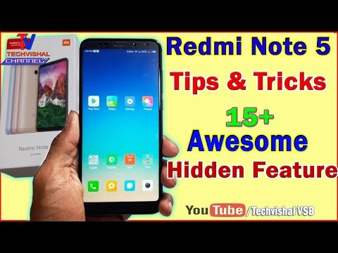 Redmi Note 5 Tips & Tricks | Top 15+ Awesome Best Features of Redmi Note 5 in Hindi