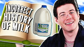 The Incorrect History of Milk