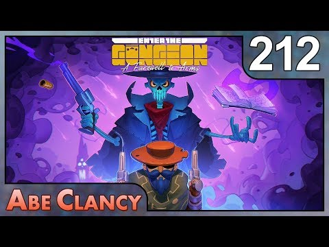 AbeClancy Plays: Enter the Gungeon - 212 - All the Synergies