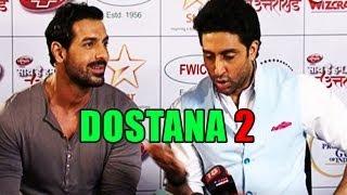 John Abraham & Abhishek Bachchan talk about Dostana 2