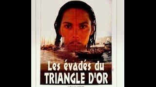 Les évadés du Triangle d