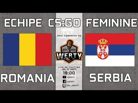 (RO CS:GO) ROMANIA vs. SERBIA (feminin) - CALIFICARI CS:GO WESG