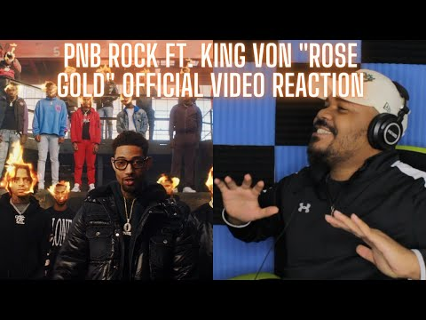 PnB Rock – Rose Gold (feat. King Von) [Official Music Video] REACTION