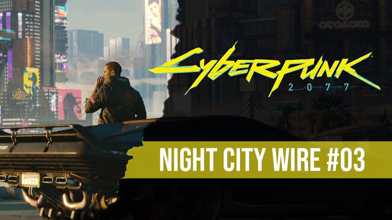 Replay : Night City Wire #3 ! Les gangs et la ville de Cyberpunk 2077