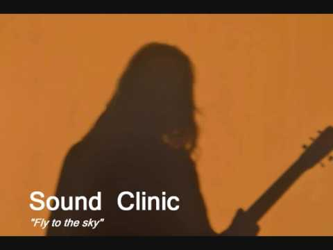 "Sound Clinic ""Fly to the sky"""