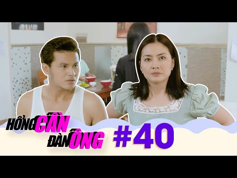 HỔNG CẦN ĐÀN ÔNG - Tập 40 Full | Phim Việt trên VTV9 hay nhất 2020 | Ngọc Lan, Huy Khánh, Lê Lộc