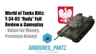 "World of Tanks Blitz: T-34-85 ""Rudy"" Full Review & Gameplay"