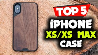 Best iPhone XS and iPhone XS Max cases [Top 5 Picks Reviewed]