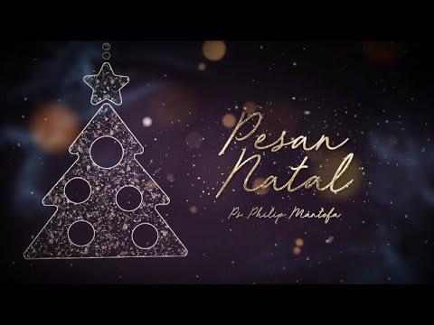 Pesan Natal 2017 (Official Video Philip Mantofa)