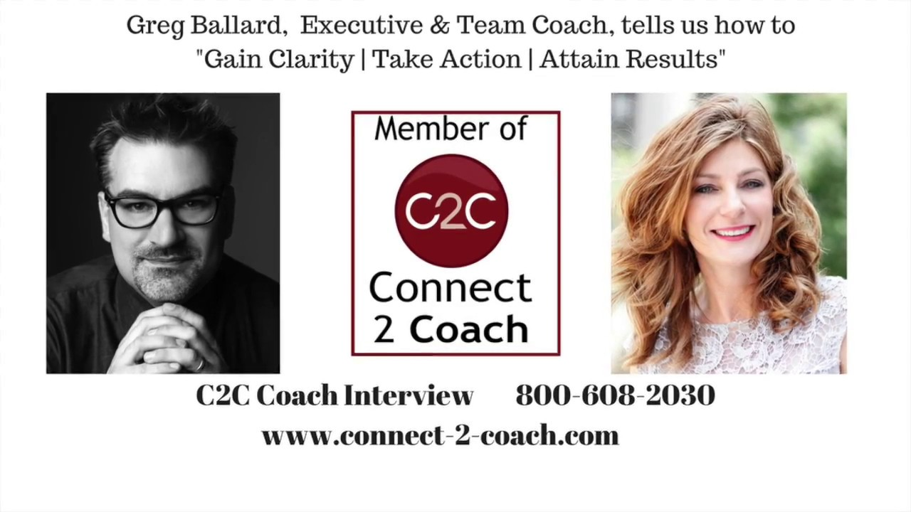 C2C Video Interview with Greg Ballard Executive and Team Coach