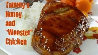 Tammy's Honey And Wooster Chicken