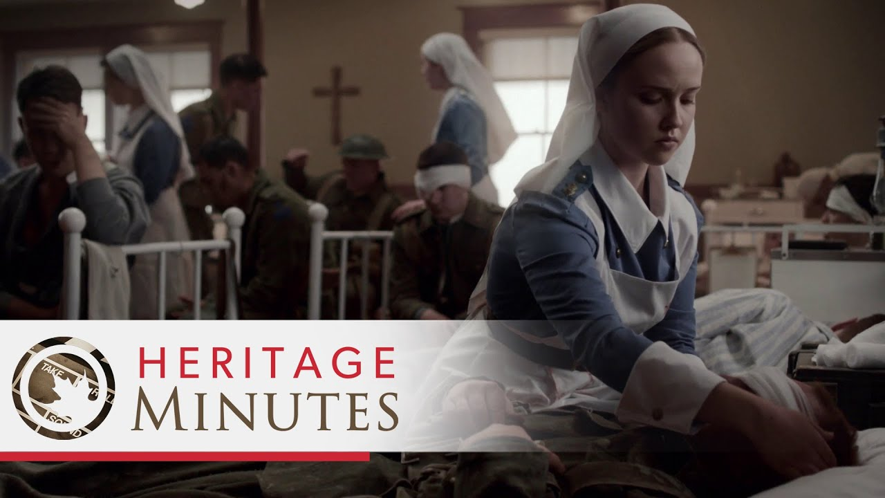 Heritage Minutes: Nursing Sisters