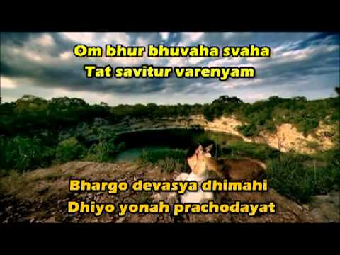 Gayatri Mantra by Deva Premal with words to sing along and english translation
