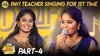 Pavi Teacher Singing For 1st Time   Aaha Kalyanam Kondattam   Part 4   Unakkennapaa