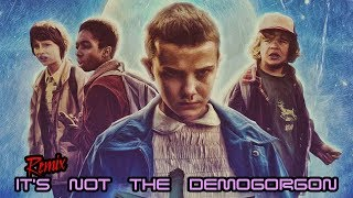 Stranger Things Theme (It's not the Demogorgon remix by Alambrix) [AUDIO ONLY]