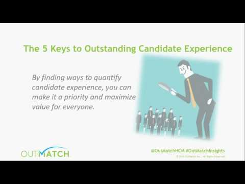 OutMatch - 5 Keys to Outstanding Candidate Experience