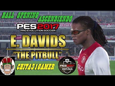 Pes 2017 My Club Subiendo Division Y BALL OPENIG LEYENDAS (EDGAR DAVIDS) [Español]