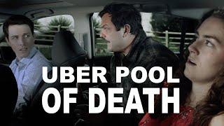 Uber Pool Of Death: Ep. 1
