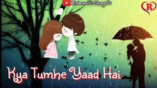 Kya Tumhe Yaad Hai || Romantic Love Sad Song || New Status Video 2017