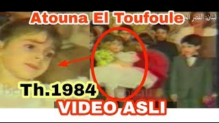 Asli LaguPenyanyi Atouna El Toufoule Pertama Kali Dinyanyikan Remi Bendali Original