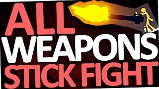 Stick Fight: The Game - ALL WEAPONS & GUNS #1 (Landfall)