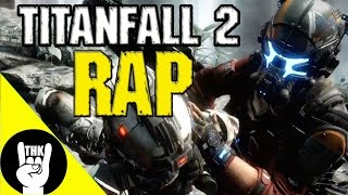 Repeat youtube video TITANFALL 2 RAP by JT Machinima (feat. Teamheadkick)