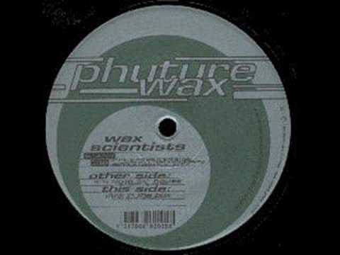 Wax Scientists - It's Time For House