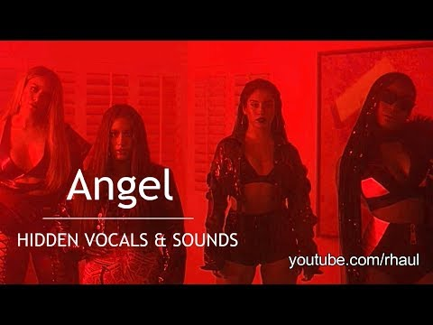 Fifth Harmony - Angel (Hidden Vocals and...