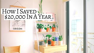 HOW I SAVED $20,000 IN A YEAR (minimalist Saving Tips) → Live On Less & Save More