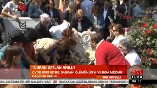 Türkan Saylan Mezarı Başında Anıldı. CNN Türk 19.05.2015