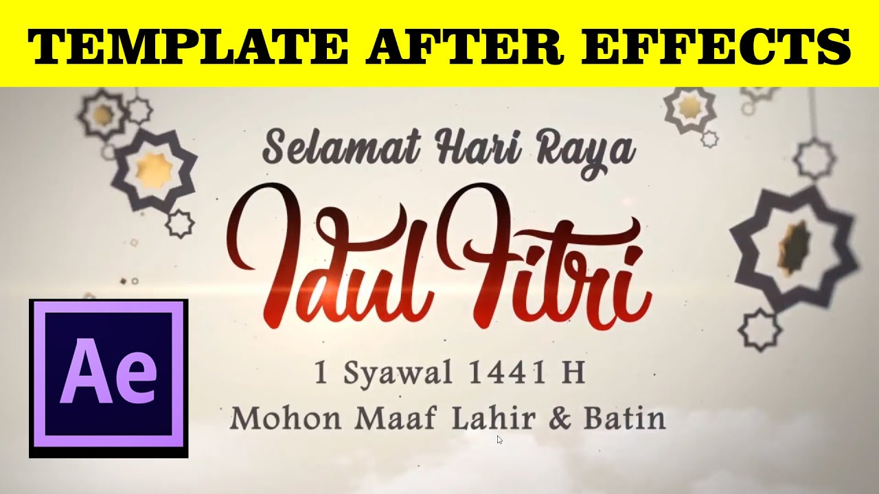 Free Download Idul Fitri 2020 Template Adobe After Effects Youtube