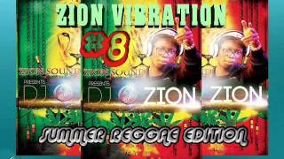 zion vibration 8 summer reggae edition june 2016 zion vibes by dj o zion